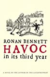 Bennett, Ronan: Havoc, In Its Third Year