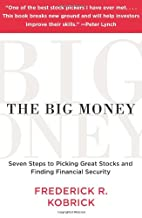The Big Money: Seven Steps to Picking Great…