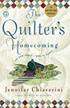The Quilter's Homecoming by Jennifer…