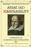 George, Alexander: Sense and Nonsensibility: Lampoons of Learning and Literature