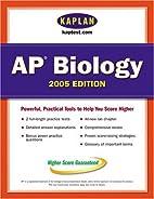 Kaplan AP Biology 2005 by Kaplan