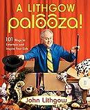 Lithgow, John: A Lithgow Palooza!