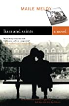 Liars and Saints: A Novel by Maile Meloy