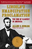 Guelzo, Allen C.: Lincoln's Emancipation Proclamation : The End of Slavery in America