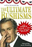 Weisberg, Jacob: Ultimate Bushisms
