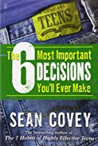 The 6 Most Important Decisions You'll Ever…