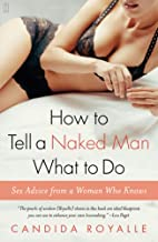 How to Tell a Naked Man What to Do: Sex…