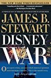 Stewart, James B.: Disneywar