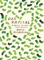 Das Kapital: A novel of love and money…