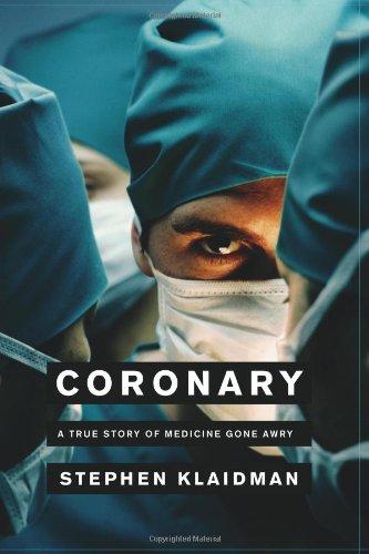 coronary-a-true-story-of-medicine-gone-awry