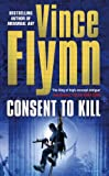 Flynn, Vince: Consent to Kill