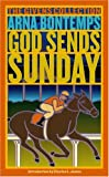 Bontemps, Arna: God Sends Sunday: A Novel