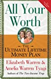 Elizabeth Warren: All Your Worth: The Ultimate Lifetime Money Plan