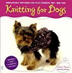 Knitting for Dogs: Irresistible Patterns for…