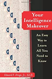 Your Intelligence Makeover: An Easy Way to…
