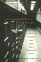 Defending the Damned: Inside Chicago's Cook…