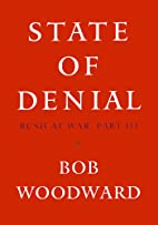 State of Denial: Bush at War, Part III by…