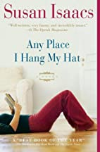 Any Place I Hang My Hat: A Novel by Susan…