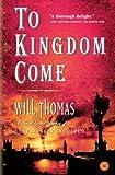 Thomas, Will: To Kingdom Come