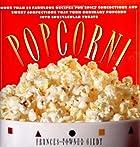Popcorn! by Frances Towner Giedt