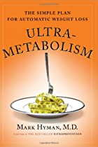 Ultrametabolism: The Simple Plan for&hellip;