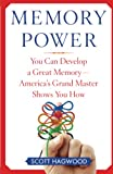 Hagwood, Scott: Memory Power: You Can Develop a Great Memory-America&#39;s Grand Master Shows You How