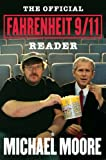 Moore, Michael: The Official Fahrenheit 9/11 Reader