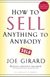 Girard, Joe: How to Sell Anything to Anybody