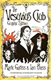 Gatiss, Mark: Vesuvius Club Graphic Edition: Graphic Novel