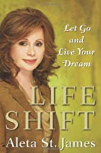 Life Shift: Let Go and Live Your Dream by…