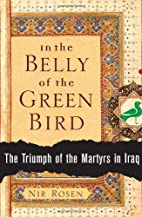 In the Belly of the Green Bird: The Triumph…