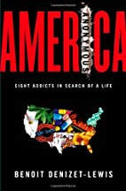 America Anonymous: Eight Addicts in Search…