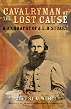 Cavalryman of the Lost Cause: A Biography of…