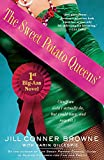 Browne, Jill Conner: The Sweet Potato Queens' First Big-Ass Novel: Stuff We Didn't Actually Do, but Could Have, and May Yet