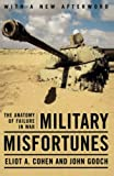 Gooch, John: Military Misfortunes: The Anatomy of Failure in War