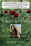 Pazira, Nelofer: A Bed Of Red Flowers: In Search Of My Afghanistan