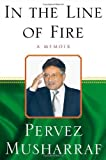 Musharraf, Pervez: In the Line of Fire: A Memoir