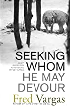 Seeking Whom He May Devour: Chief Inspector…