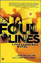 Foul Lines: A Pro Basketball Novel by Jack…