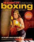 The Gleason's Gym Total Body Boxing Workout…