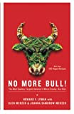 Lyman, Howard: No More Bull!: The Mad Cowboy Targets America&#39;s Worst Enemy Our Diet