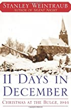 11 Days in December: Christmas at the Bulge,…
