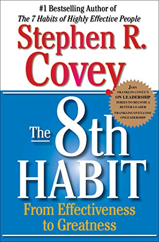 the-8th-habit-from-effectiveness-to-greatness