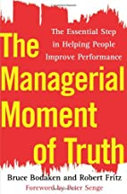 The Managerial Moment of Truth: The…