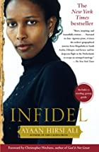 Infidel by Ayaan Hirsi Ali