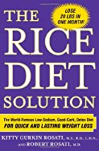 The Rice Diet Solution: The World-Famous…