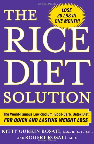 the-rice-diet-solution-the-world-famous-low-sodium-good-carb-detox-diet-for-quick-and-lasting-weight-loss