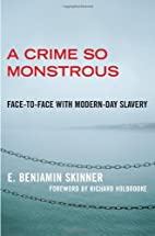 A Crime So Monstrous: Face-to-Face with…