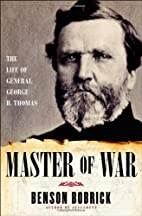 Master of War: The Life of General George H.…