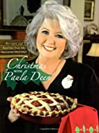 Christmas with Paula Deen: Recipes and…